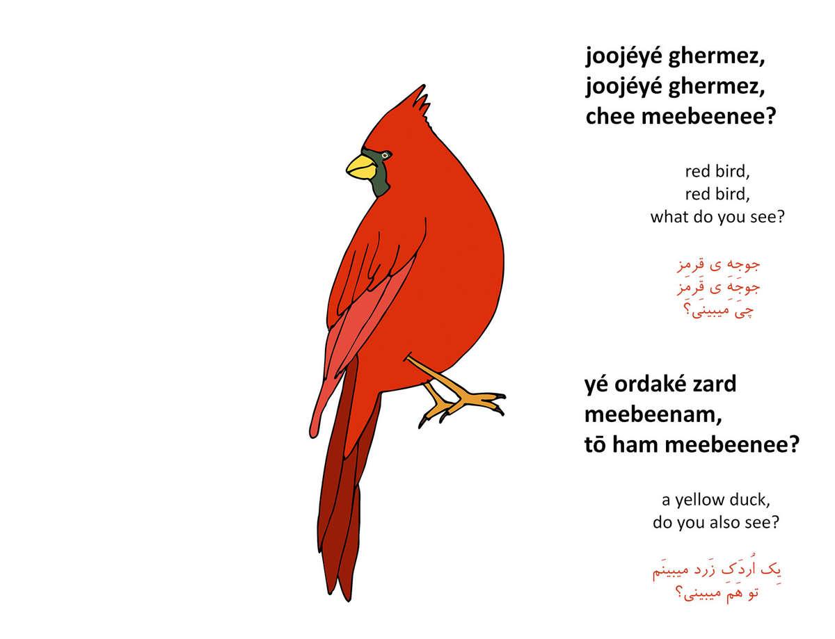 Red Bird Red Bird What do You See joojeye ghermez joojooye ghermez chee meebeenee